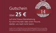 14. Dezember -25 € Freunde Gutschein